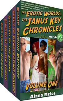 The Erotic Worlds of the Janus Key Chronicles: Volume 1: Worlds 1-5 - Alana Melos,Rev. Jotham Talbot