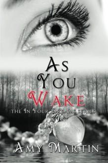As You Wake - Amy Martin