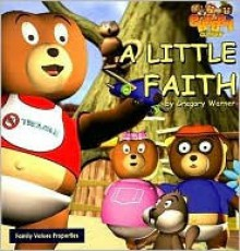 A Little Faith - Gregory Warner