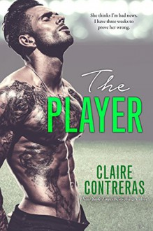 The Player - Claire Contreras