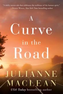 A Curve in the Road - Julianne MacLean