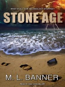 Stone Age - M.L. Banner, Dan John Miller
