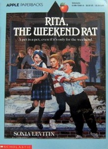 Rita, the Weekend Rat - Sonia Levitin