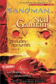 The Sandman: Preludes and Nocturnes, Vol. #1 - Mike Dringenberg,Neil Gaiman