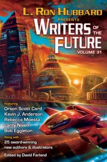 Writers of the Future Volume 31 - L. Ron Hubbard