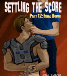 Settling the Score - Part 12: Final Down - Josh Hunter