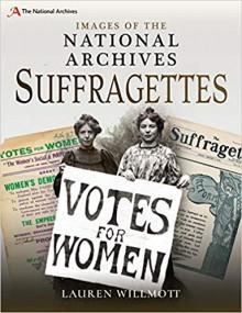 Suffragettes - Lauren Willmott