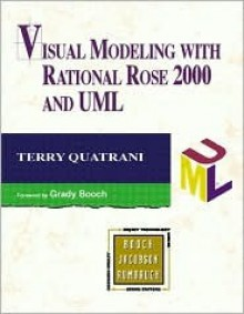 Visual Modeling with Rational Rose 2000 and UML - Terry Quatrani