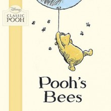 Pooh's Bees - Laura Dollin, Stuart Trotter