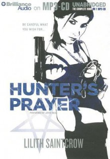 Hunter's Prayer - Lilith Saintcrow