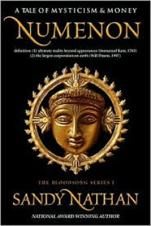 Numenon: A Tale of Mysticism & Money - Sandy Nathan