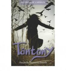 Tantony - Ananda Braxton-Smith