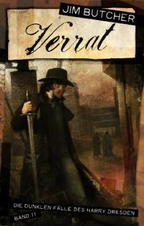 Verrat (Die dunklen Fälle des Harry Dresden, #11) - Jim Butcher, Dorothee Danzmann