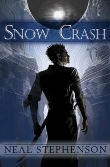 Snow Crash - Neal Stephenson, Patrick Arrasmith