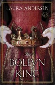 The Boleyn King: A Novel -