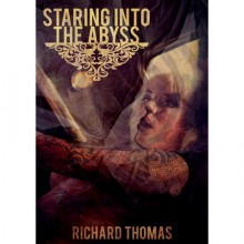 Staring Into the Abyss - Richard Thomas, Kraken Press, George Cotronis