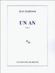 Un an - Jean Echenoz