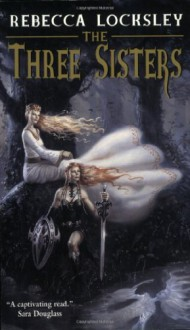 The Three Sisters - Jane Routley, Rebecca Locksley