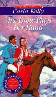 Mrs. Drew Plays Her Hand - Carla Kelly