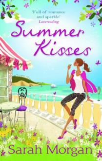 Summer Kisses - Sarah Morgan