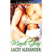 Mardi Gras - Lacey Alexander