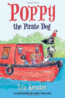 Poppy the Pirate Dog - Mike Phillips, Liz Kessler