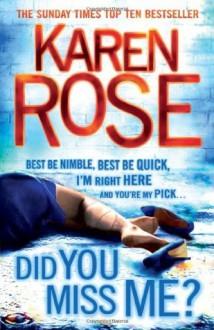 Did You Miss Me? - Karen Rose