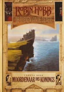 Moordenaar des Konings (De Boeken van de Zieners, #2) - Robin Hobb, Peter Cuijpers