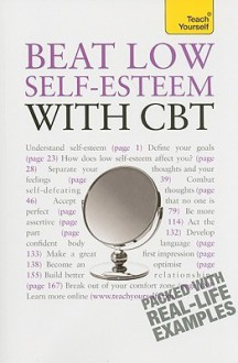 Boost Your Self Esteem With Cbt: A Teach Yourself Guide (Teach Yourself: Relationships & Self Help) - Christine Wilding, Stephen Palmer
