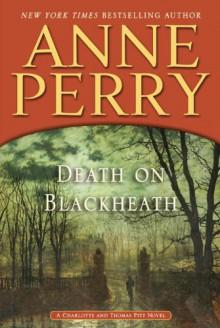 Death on Blackheath - Anne Perry