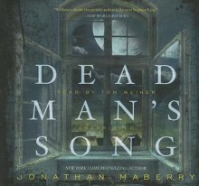 Dead Man's Song - Jonathan Maberry, To Be Announced