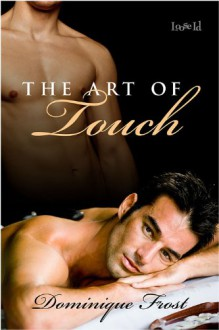 The Art of Touch - Dominique Frost