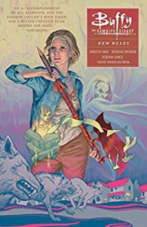 Buffy: Season Ten Volume 1 : New Rules (Buffy the Vampire Slayer Season 10) - Rebekah Isaacs,Christos Gage,Joss Whedon