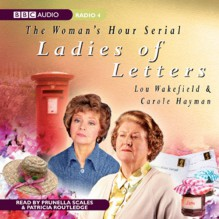 Ladies of Letters - Lou Wakefield, Carole Hayman, Prunella Scales, Patricia Routledge, BBC Worldwide Limited