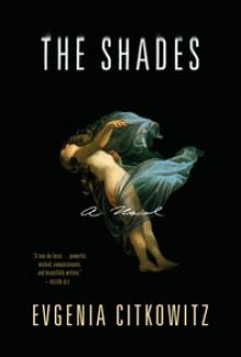 The Shades - Evgenia Citkowitz