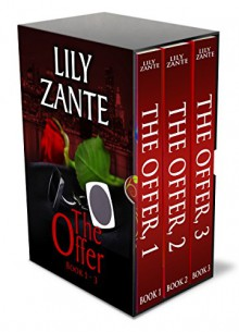The Offer, Boxed Set (Books 1, 2 & 3): The Billionaire's Love Story - Lily Zante