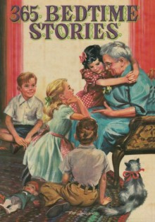 365 Bedtime Stories - Nan Gilbert, Jill Elgin, Sam Sloan