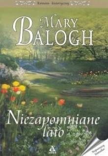 Niezapomniane lato (Bedwyn Prequels #2) - Mary Balogh
