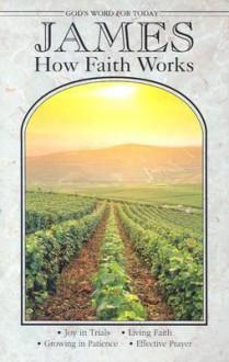 James: How Faith Works - Concordia Publishing House