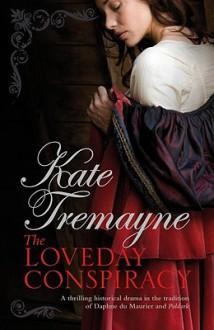 The Loveday Conspiracy (Loveday, #10) - Kate Tremayne