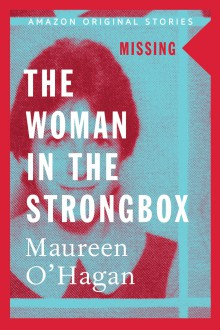 The Woman in the Strongbox - Maureen O'Hagan