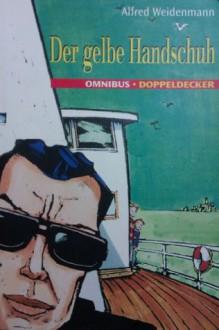 Der Gelbe Handschuh - Alfred Weidenmann