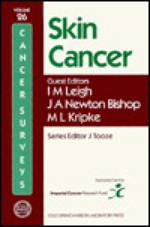 Skin Cancer - J.A. Newton Bishop