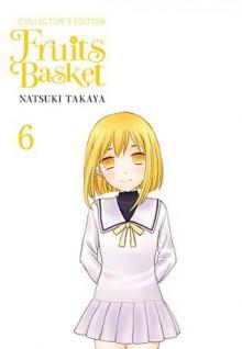 Fruits Basket Collector's Edition #6 - Natsuki Takaya