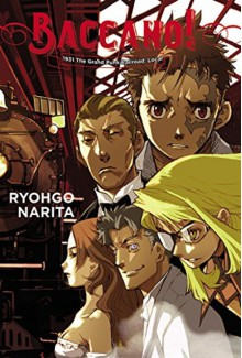Baccano!, Vol. 2: 1931 The Grand Punk Railroad: Local - Ryohgo Narita,Katsumi Enami