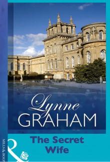 The Secret Wife (Presents) - Lynne Graham