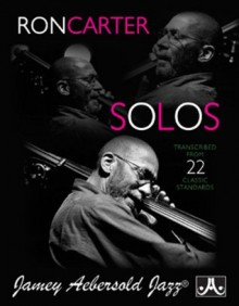 Ron Carter Bass Solos: Transcribed From 22 Classic Standards - Ron Carter