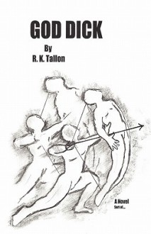 God Dick - R.K. Tallon
