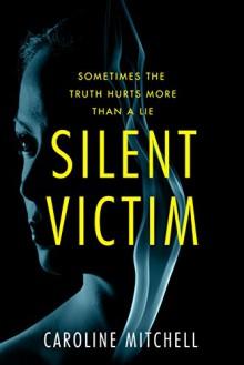 Silent Victim - Caroline Mitchell