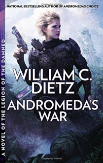 Andromeda's War - William C. Dietz